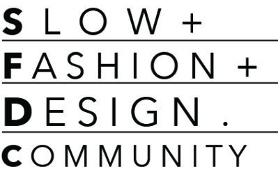 Slow + Fashion + Design. Community